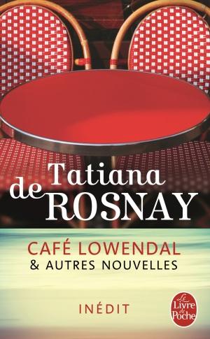 ROSNAY_DE_cafe_lowendal_et_autres_nouvelles